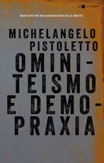 Ominiteismo e demopraxia, Manifesto per una rigenerazione della società